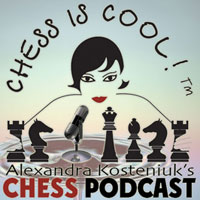 Kosteniuk Chess Podcast