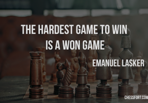 The hardest game to win is a won game